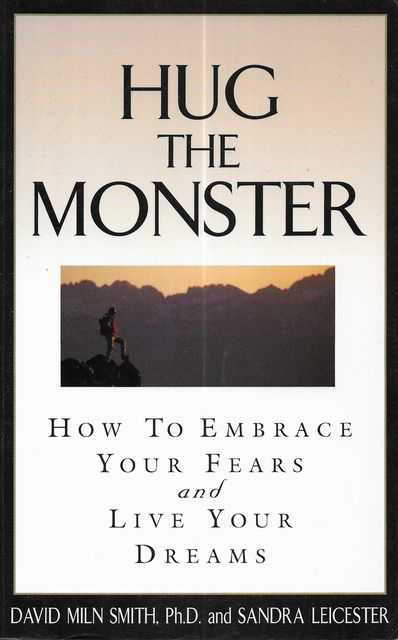 Image for Hug the Monster: : How to Embrace Your Fears and Live Your Dreams