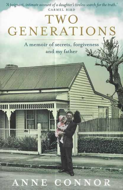 Image for Two Generations: A Memoir of Secrets, Forgiveness and My Father