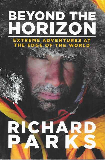 Image for Beyond the Horizon: Extreme Adventures At The Edge of the World