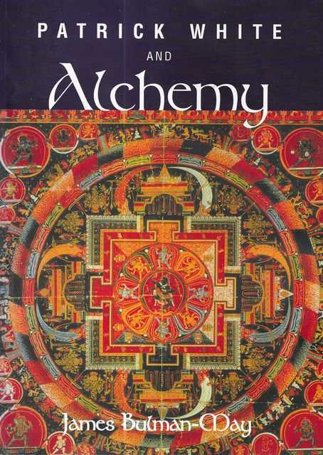 Image for Patrick White and Alchemy