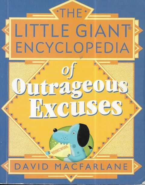 Image for The Little Giant Encyclopedia of Outrageous Excuses