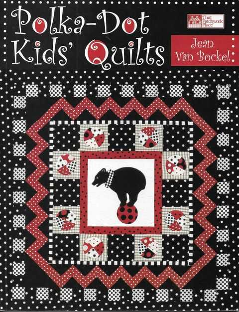 Image for Polka-Dot Kids' Quilts [That Patchwork Place]