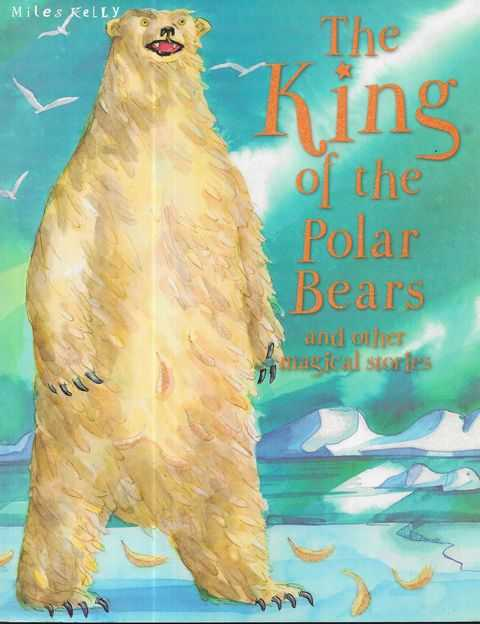 Image for The King of the Polar Bears and Other Musical Stories