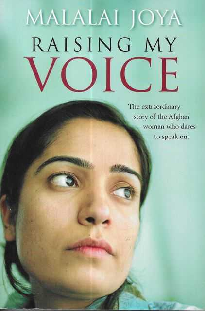 Image for Raising My Voice : The Extraordinary Story of the Afghan Woman Who Dares to Speak Out