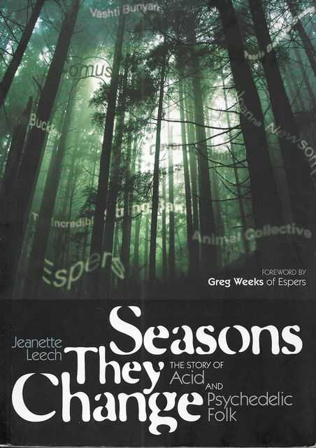 Image for Seasons They Change: The Story of Acid and Psychedelic Folk