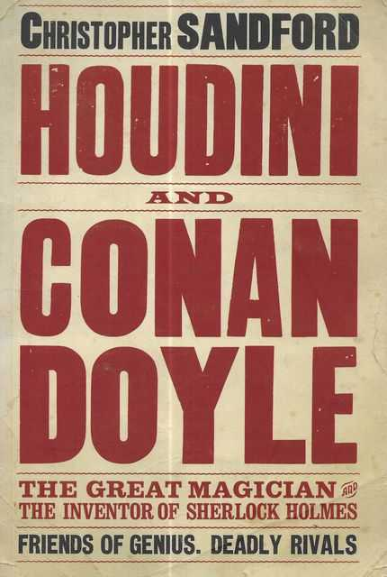 Image for Houdini and Conan Doyle: The Great Magician and The Inventor of Sherlock Holmes