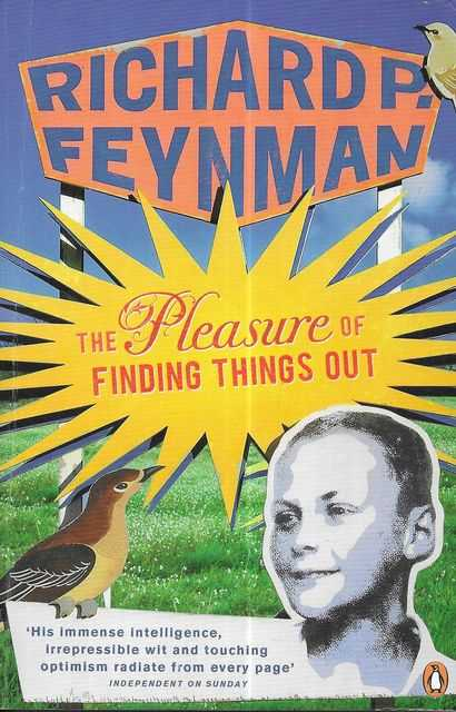 Image for The Pleasure of Finding Things Out: The Best Short Works of Richard P. Feynman