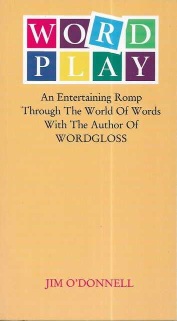 Image for Word Play: An Entertaining Romp Through the Worlds of Words
