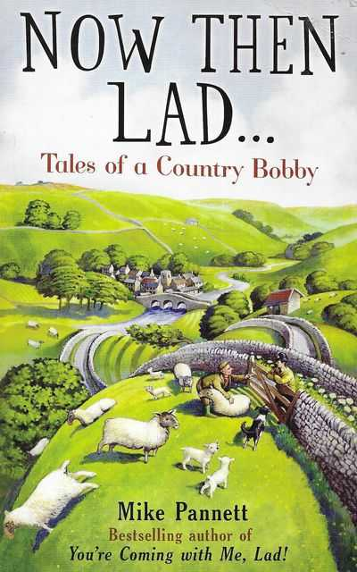 Image for Now Then Lad...Tales of a Country Bobby