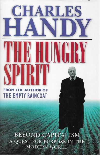 Image for The Hungry Spirit: Beyond Capitalism - A Quest for Purpose in the Modern World
