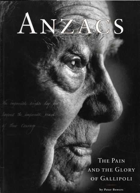 Image for Anzacs - the Pain and the Glory of Gallipoli