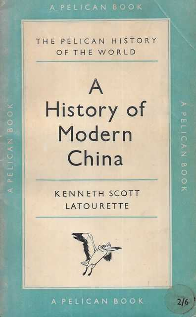 Image for A History Of Modern China (The Pelican History Of The World)