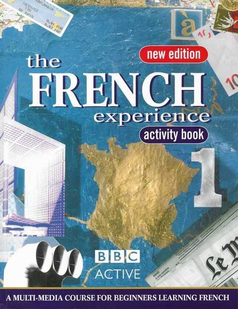 Image for The French Experience Activity Book [New Edition] A Multi Media Course for Beginners Learning French
