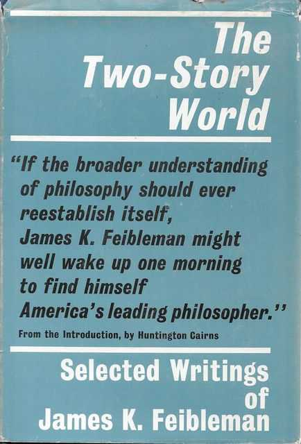 Image for The Two-Story World - Selected Writings of James K. Feibleman