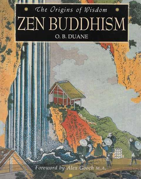 Image for The Origins of Wisdom: Zen Buddhism