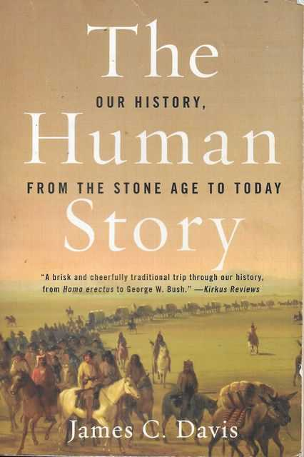 Image for The Human Story: Our History, From The Stone Age To Today