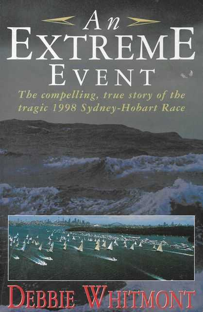 Image for An Extreme Event: The Compelling True Story of the Tragic 1998 Sydney-Hobart Race