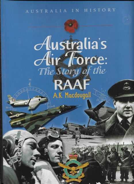 Image for Australia's Air Force: The Story f the RAAF [Australia in History]