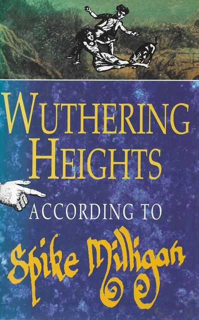 Image for Wuthering Heights According to Spike Milligan