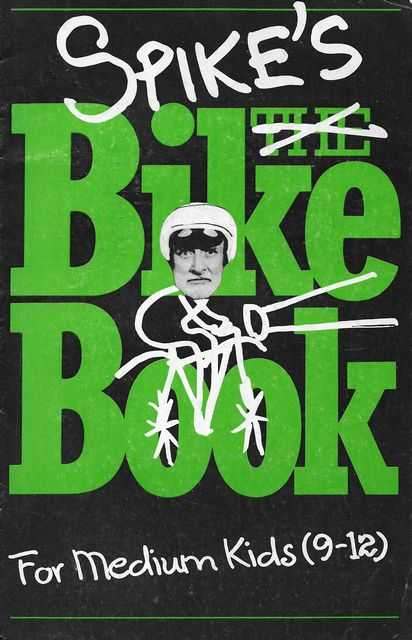 Image for Spike's The Bike Book for Medium Kids [9-12]