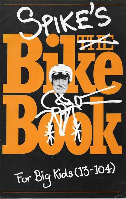 Image for Spike's The Bike Book for Big Kids [13-104]