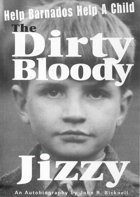 Image for The Dirty Bloody Jizzy - An Autobiography