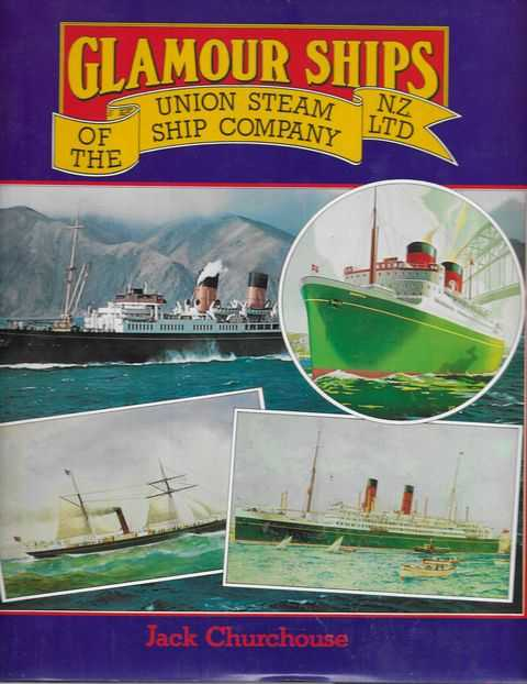 Image for Glamour Ships of the Union Steam Ship Company N.Z. Ltd