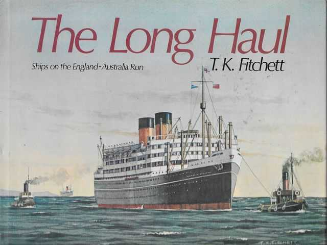 Image for The Long Haul: Ships on the England-Australia Run