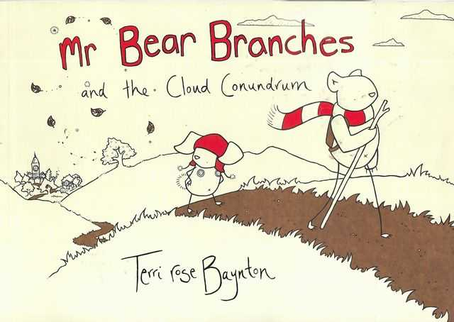 Image for Mr Bear Branches and The Cloud Conundrum