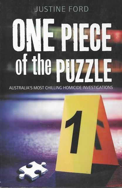 Image for One Piece of the Puzzle: Australia's Most Chilling Homicide Investigations