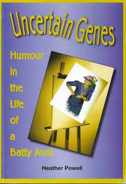 Image for Uncertain Genes: Humour in the Life of a Batty Aunt