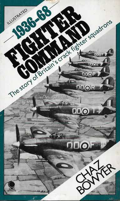 Image for Fighter Command 1936-68: The Story of Britain's Crack Fighter Squadrons [Illustrated]
