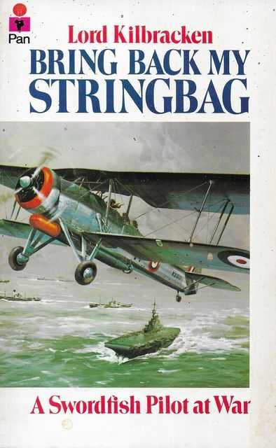 Image for Bring Back My Stringbag: A Swordfish Pilot at War