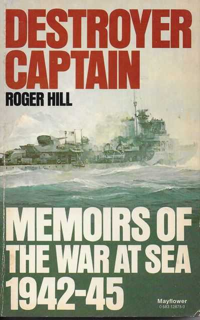 Image for Destroyer Captain: Memoirs of The War At Sea 1942-1945