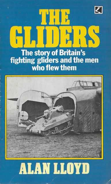 Image for The Gliders: The Story of Britain's Fighting Gliders and the Men Who Flew Them
