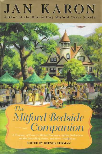 Image for The Mitford Bedside Companion : A Treasury of Favorite Mitford Moments, Author Reflections on the Bestselling Series, and More. Much More.