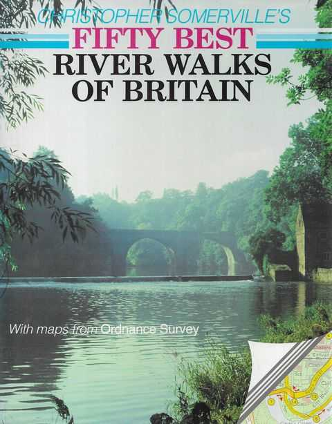 Image for Christopher Somerville's Fifty Best River Walks of Britain [With Maps from Ordnance Survey]