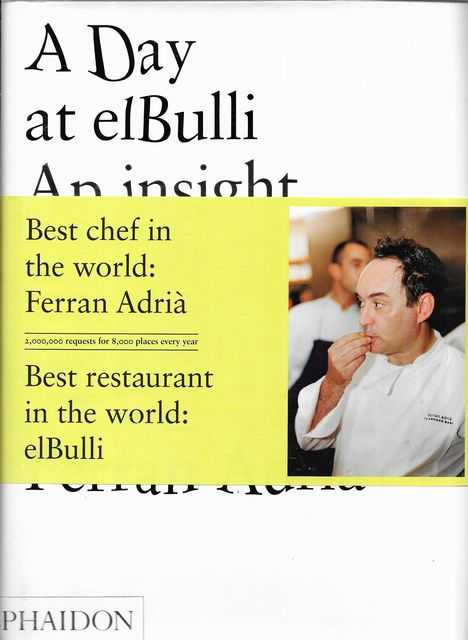 Image for A Day at elBulli : An insight into the ideas, methods and creativity of Ferran Adria