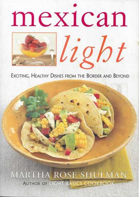Image for Mexican Light : Exciting, Healthy Dishes from the Border and Beyond