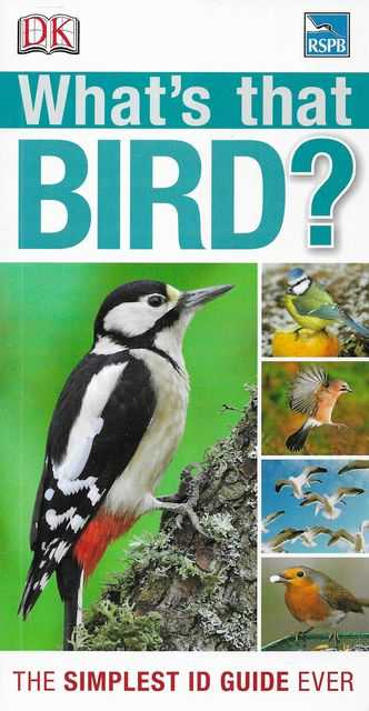 Image for What Bird is That? The Simplest ID Guide Ever