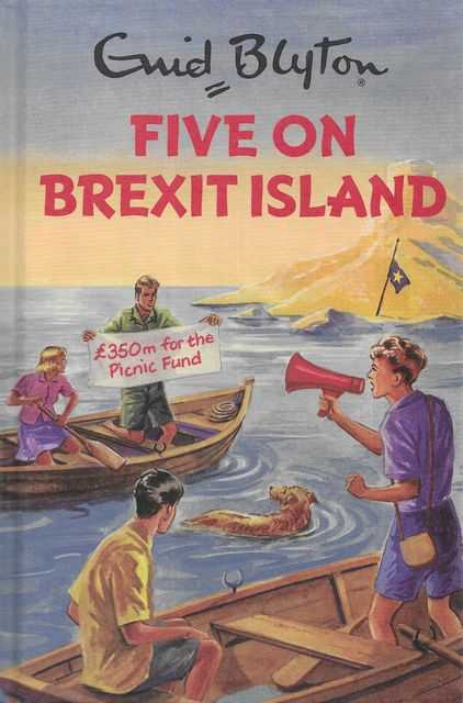 Image for Enid Blyton: Five on Brexit Island [Enid Blyton for Grown ups]