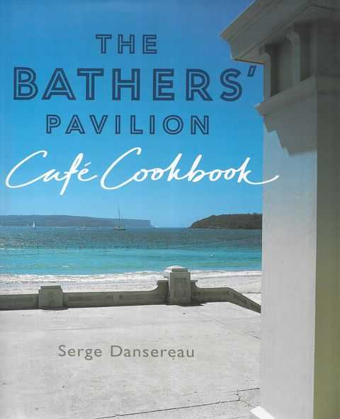 Image for The Bather's Pavillion Cafe Cookbook