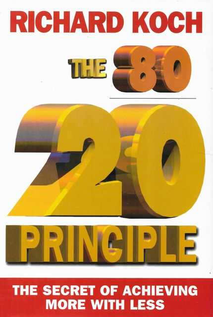 Image for The 80 / 20 Principle: The Secret of Achieving More With Less