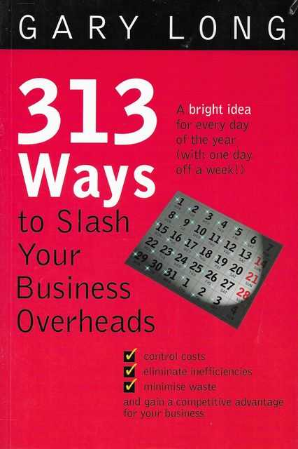 Image for 313 ways to Slash Your Business Overheads