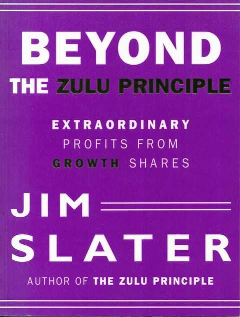 Image for Beyond The Zulu Principle: Extraordinary Profits from Growth Shares