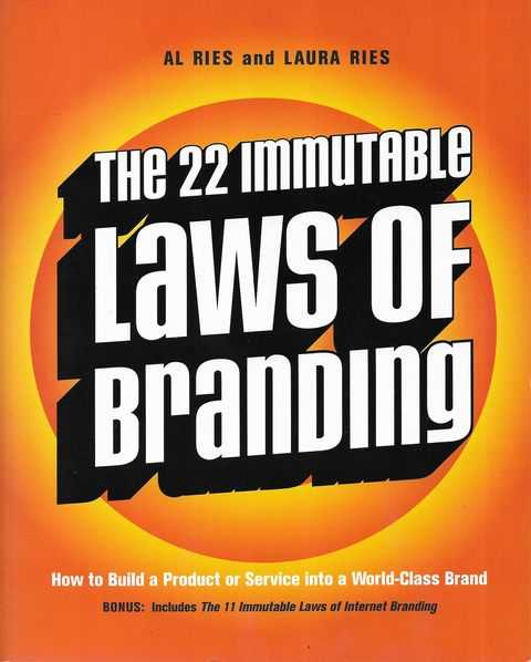 Image for The 22 Immutable Laws of Branding: How To Build A Product or Service intoa World-Class Brand