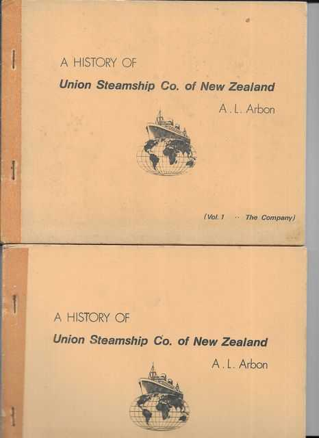 Image for A History of Union Steamship Co. of New Zealand 1875 - 1971 Vol 1: The Company; Volume 2: The Ships [2 Volume Set]