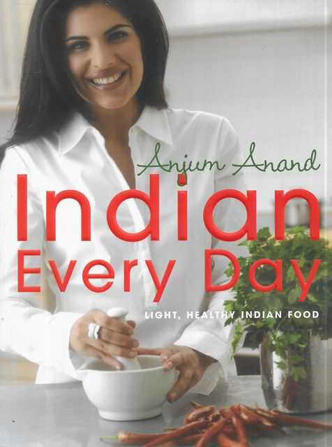Image for Indian Every Day: Light, Healthy Indian Food