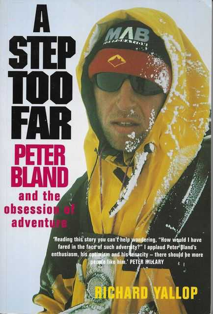 Image for A Step Too Far: Peter Bland and the Obsession of Adventure