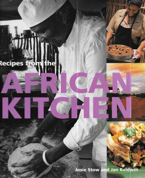 Image for Recipes from the African Kitchen: A Day in the Life of a Safari Chef